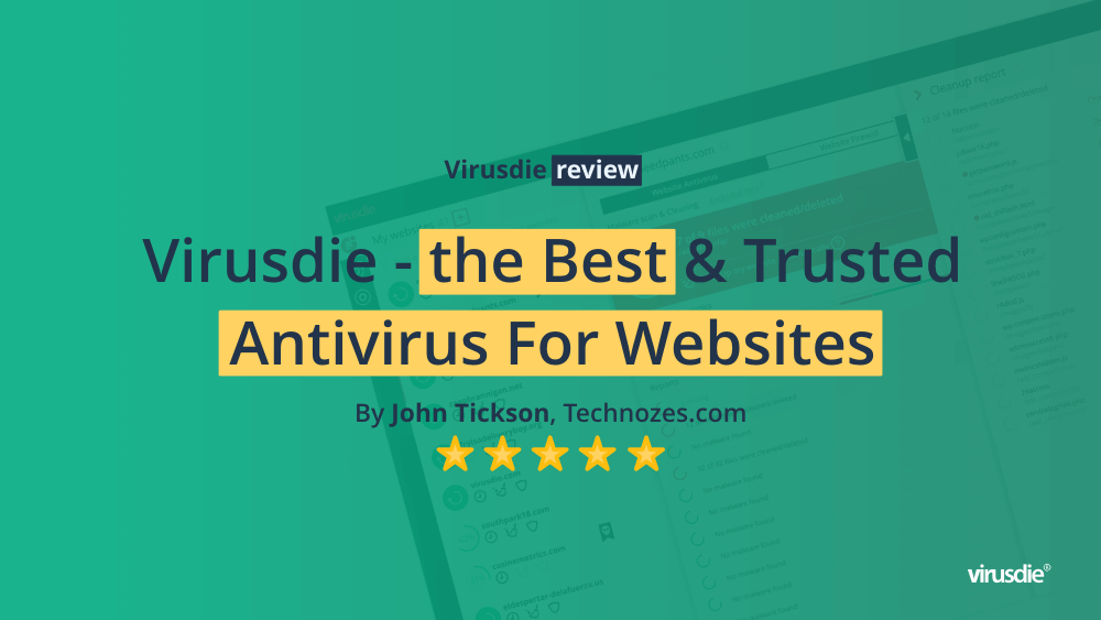 Virusdie review by John Tickson, Technozens