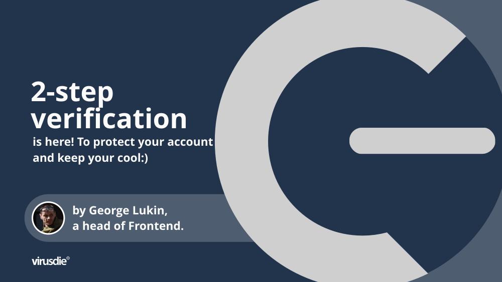 Virusdie 2-step account verification
