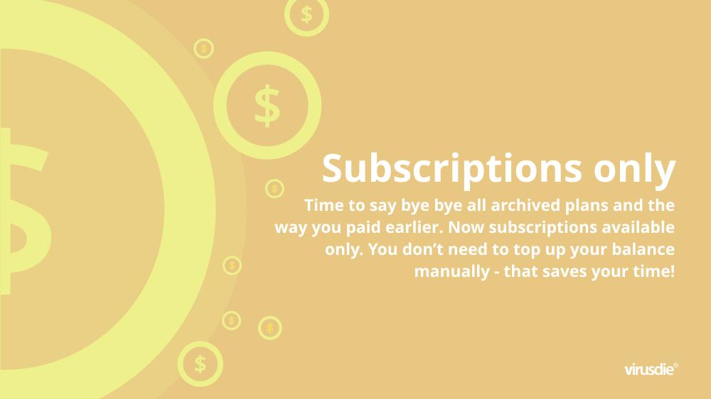 Virusdie subscription