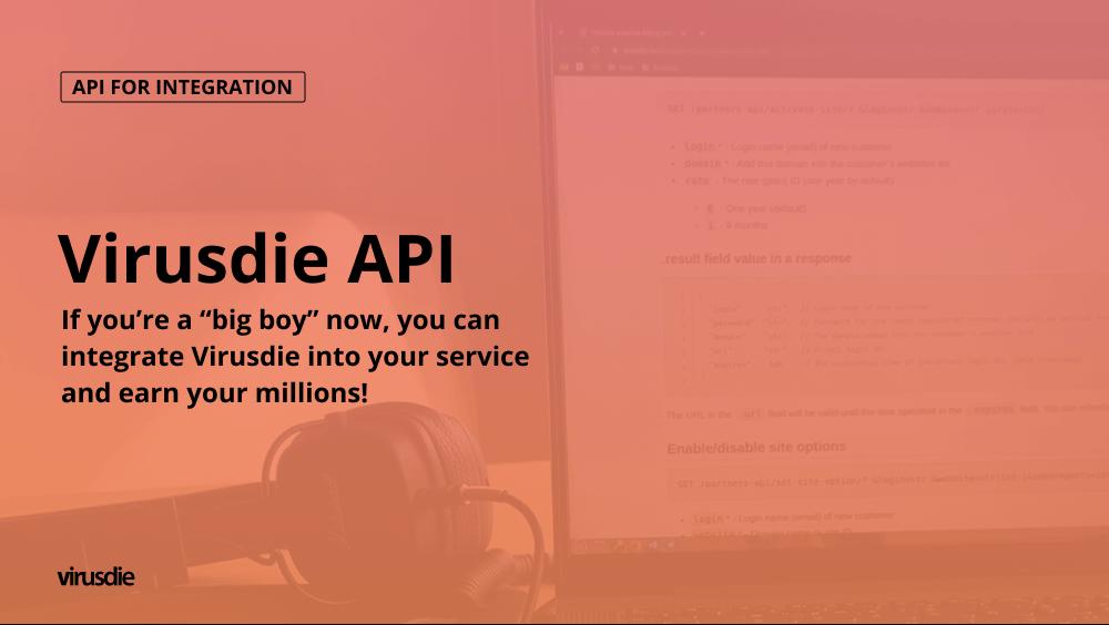 Virusdie API for integration