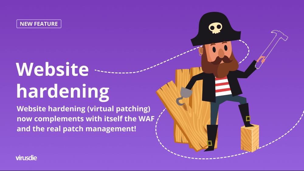 Website hardening - virtual patch management